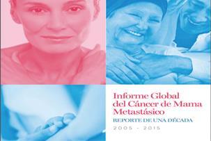 Informe Global del Cáncer de Mama Metastásico