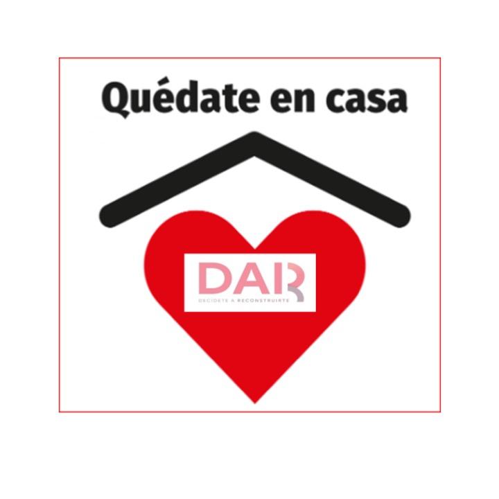 DAR DECÍDETE A RECONSTRUIR A.C. ESTÁ EN CASA TRABAJANDO